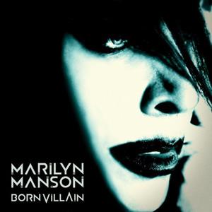 Marylin Manson; Born Villain bornvillain
