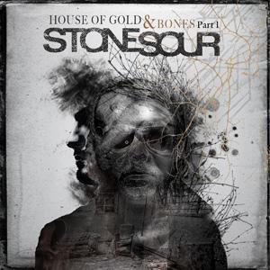 Stone Sour; House of Gold and Bones: Part 1 houseofgoldandbonespt1