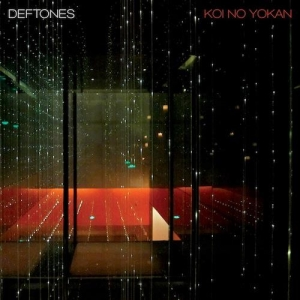 Deftones; Koi No Yokan deftones__koi_no_yokan
